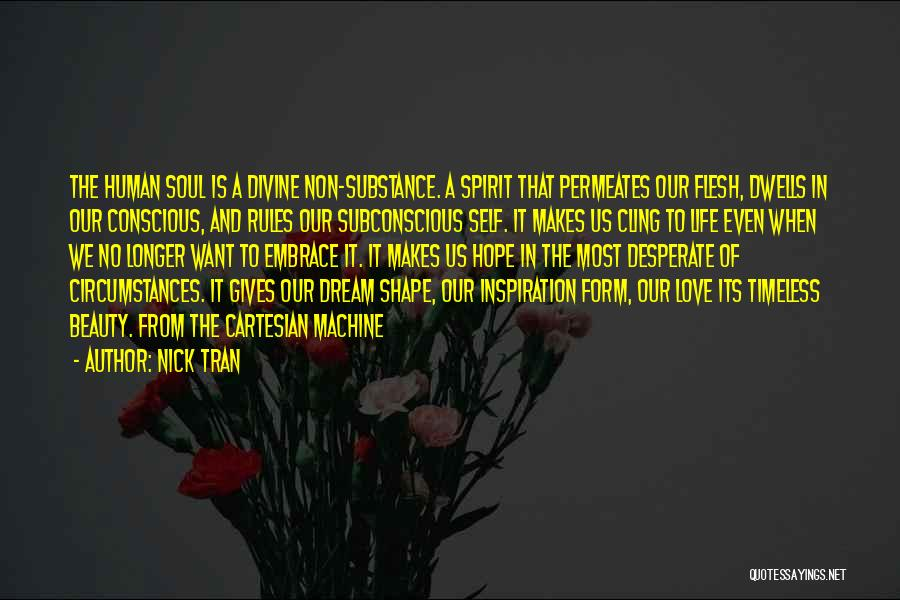 Spirit Vs Flesh Quotes By Nick Tran