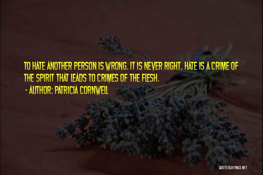 Spirit Vs Flesh Quotes By Patricia Cornwell