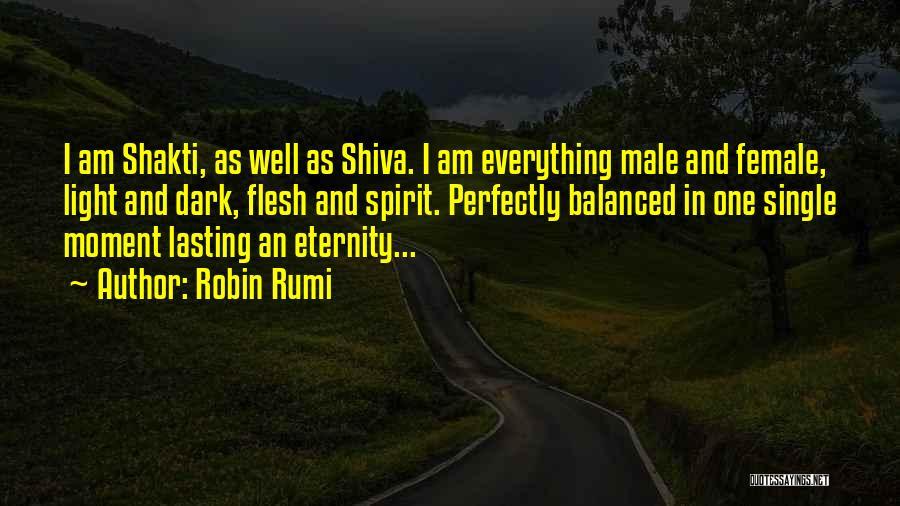Spirit Vs Flesh Quotes By Robin Rumi