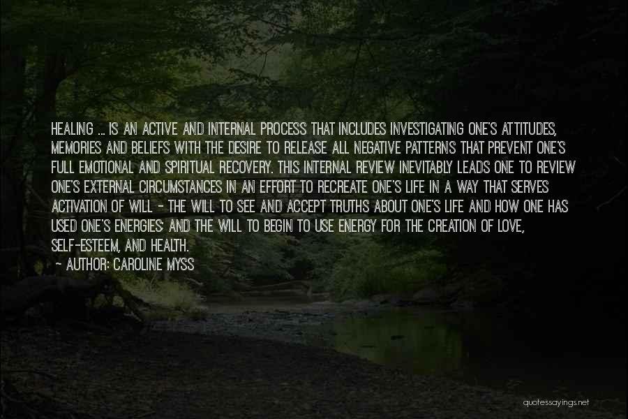 Spiritual Energy Healing Quotes By Caroline Myss