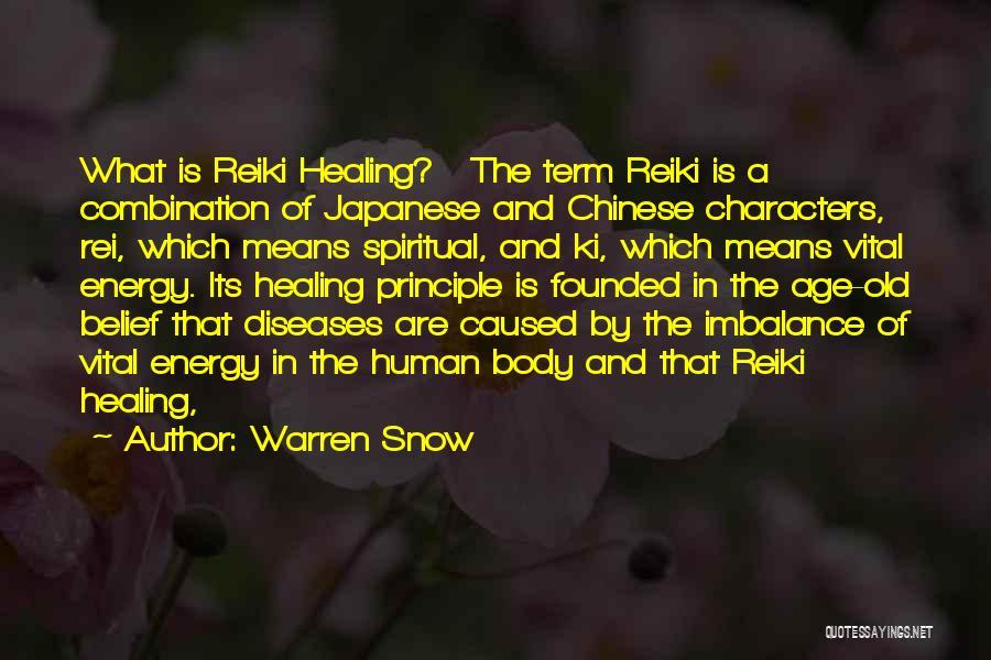 Spiritual Energy Healing Quotes By Warren Snow