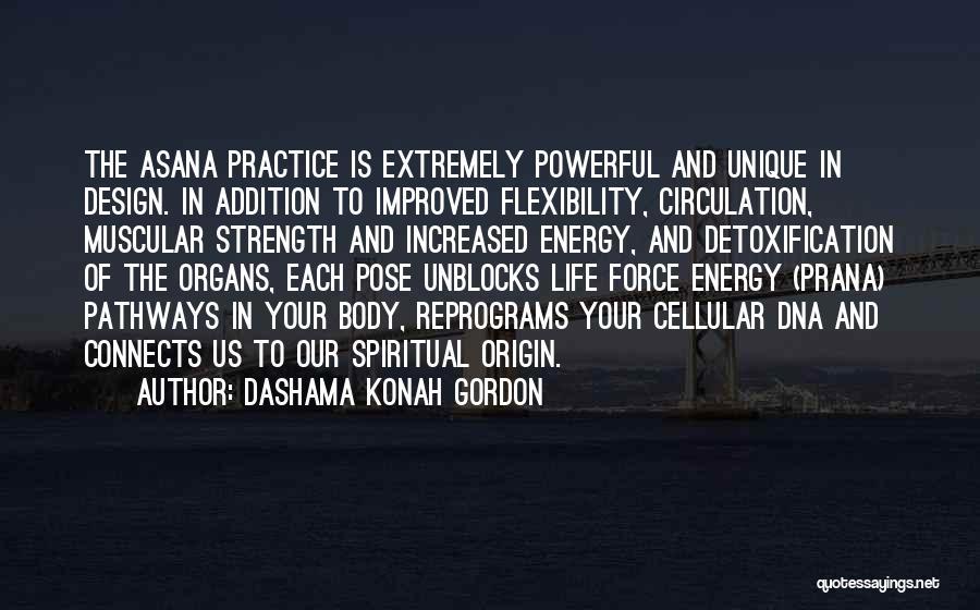 Spiritual Pathways Quotes By Dashama Konah Gordon