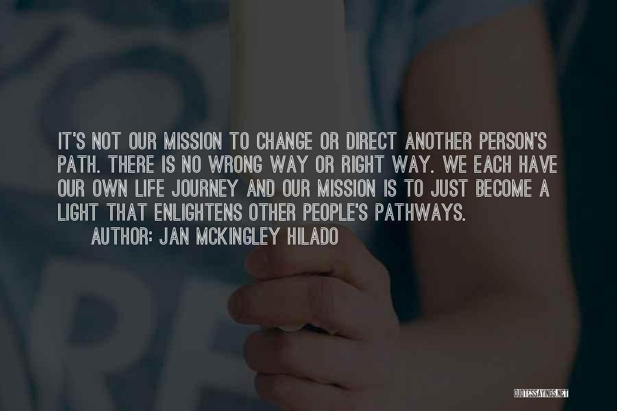 Spiritual Pathways Quotes By Jan Mckingley Hilado