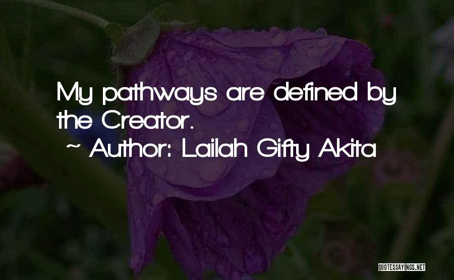 Spiritual Pathways Quotes By Lailah Gifty Akita