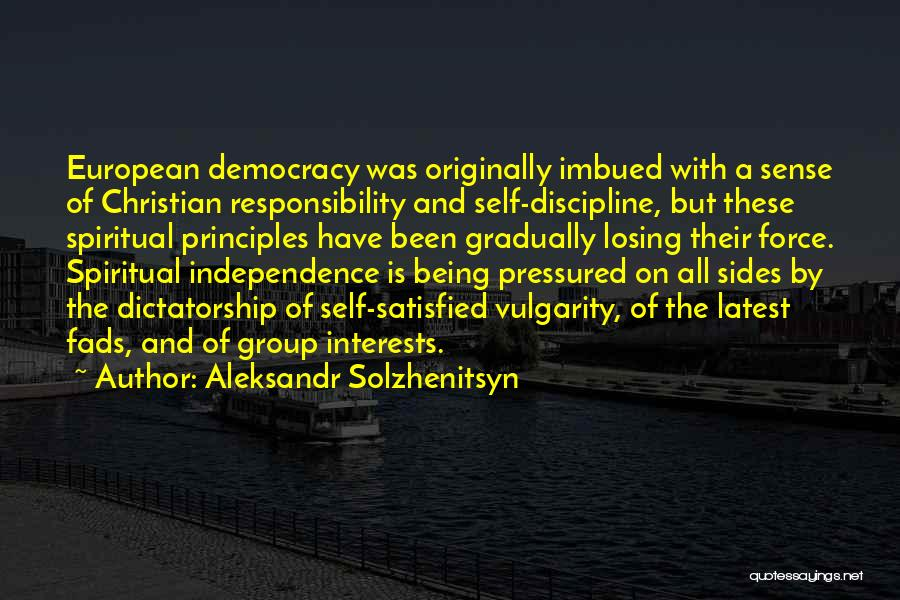 Spiritual Principles Quotes By Aleksandr Solzhenitsyn