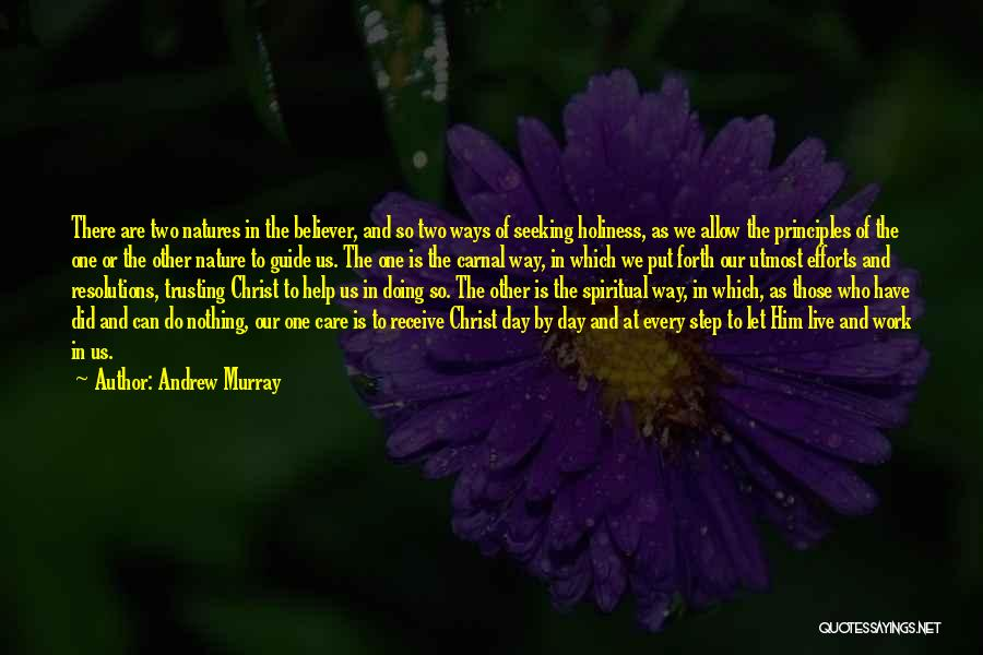 Spiritual Principles Quotes By Andrew Murray