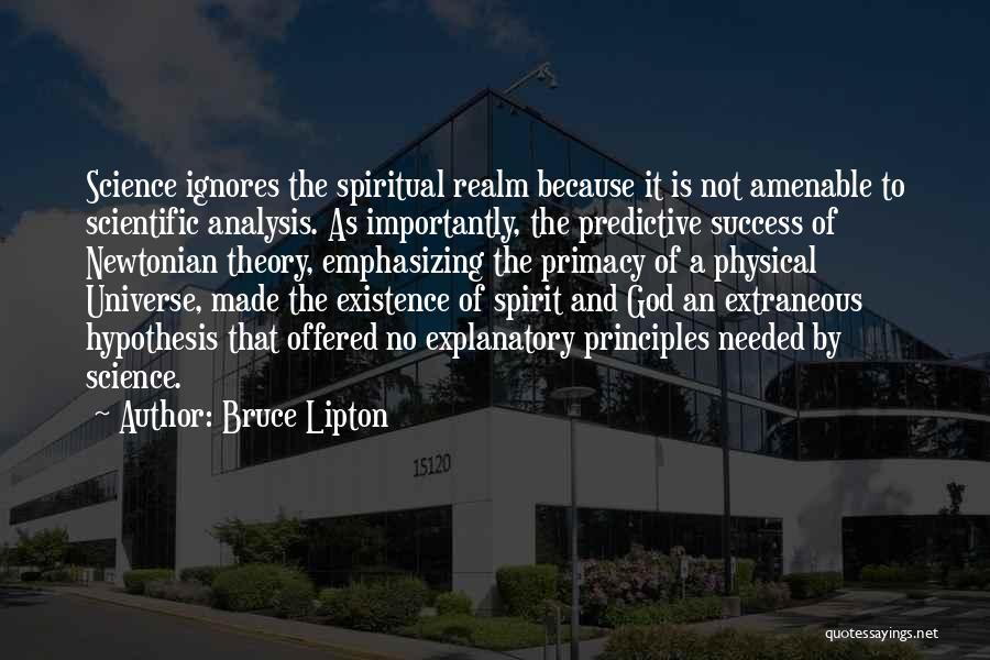 Spiritual Principles Quotes By Bruce Lipton