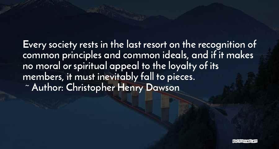 Spiritual Principles Quotes By Christopher Henry Dawson