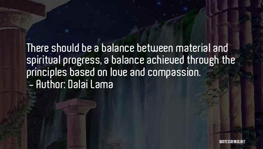 Spiritual Principles Quotes By Dalai Lama