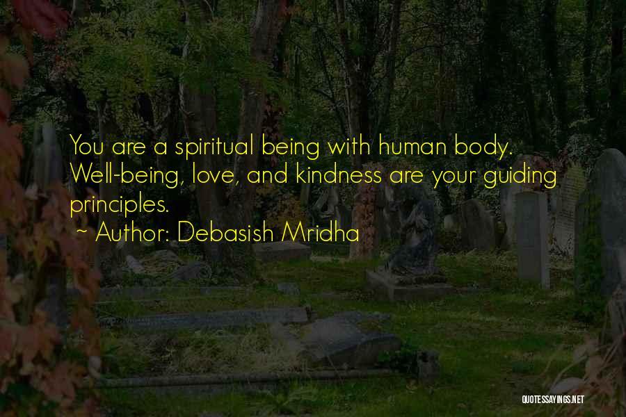 Spiritual Principles Quotes By Debasish Mridha