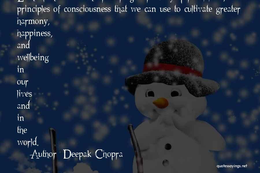 Spiritual Principles Quotes By Deepak Chopra