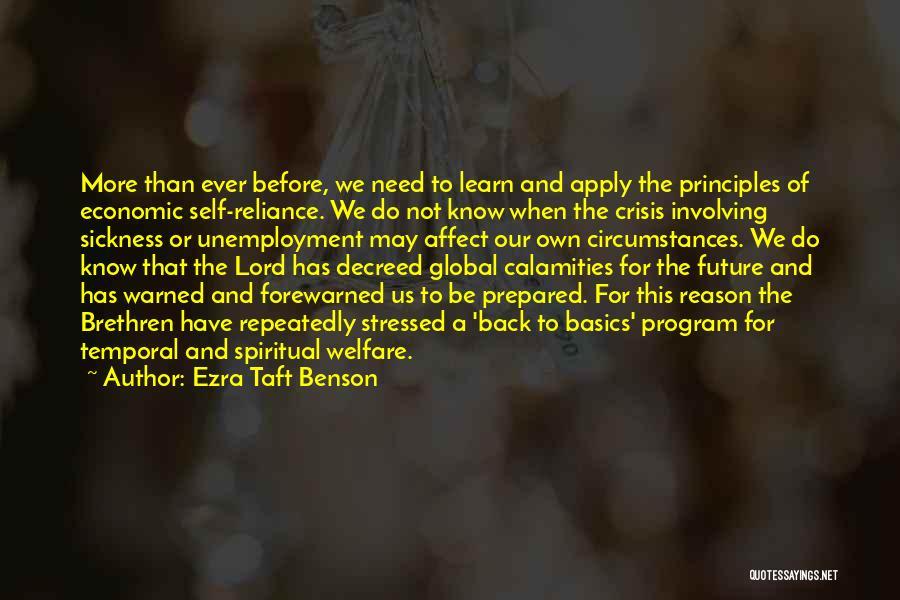 Spiritual Principles Quotes By Ezra Taft Benson