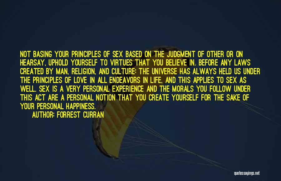 Spiritual Principles Quotes By Forrest Curran