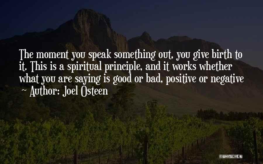 Spiritual Principles Quotes By Joel Osteen
