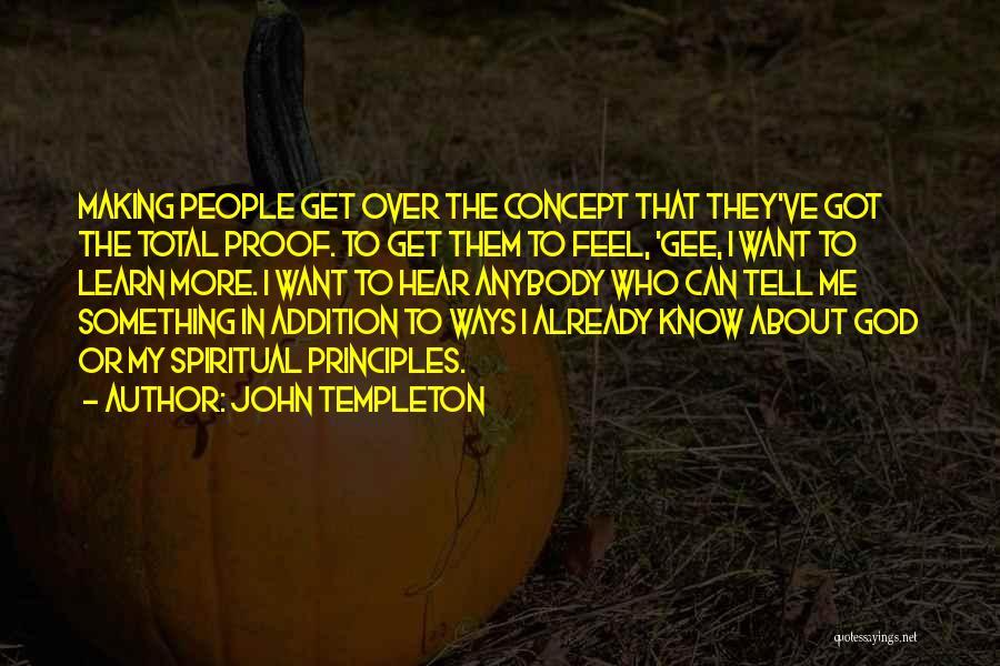 Spiritual Principles Quotes By John Templeton