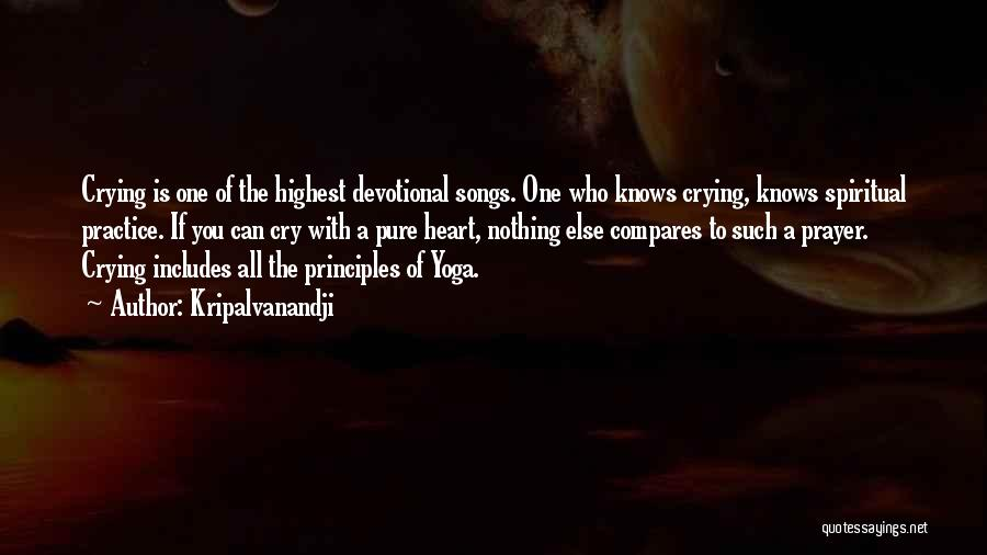 Spiritual Principles Quotes By Kripalvanandji