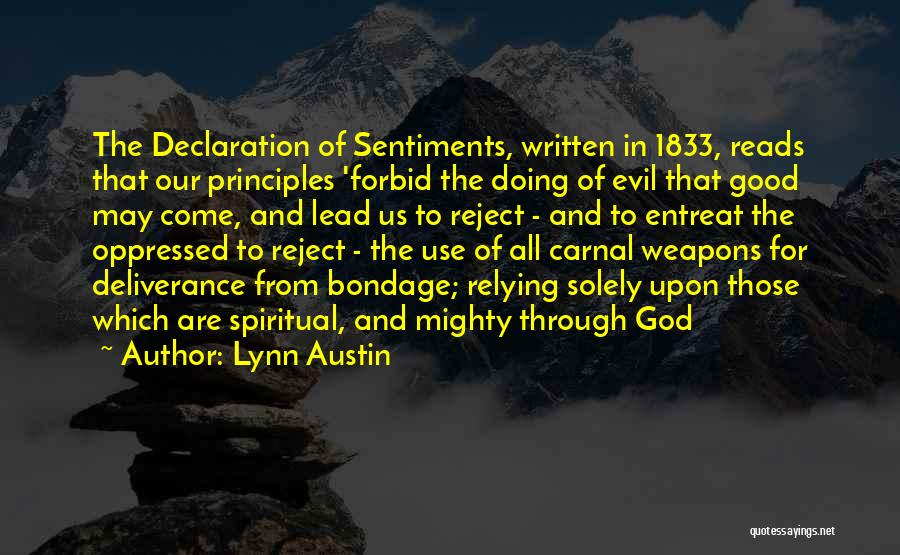 Spiritual Principles Quotes By Lynn Austin