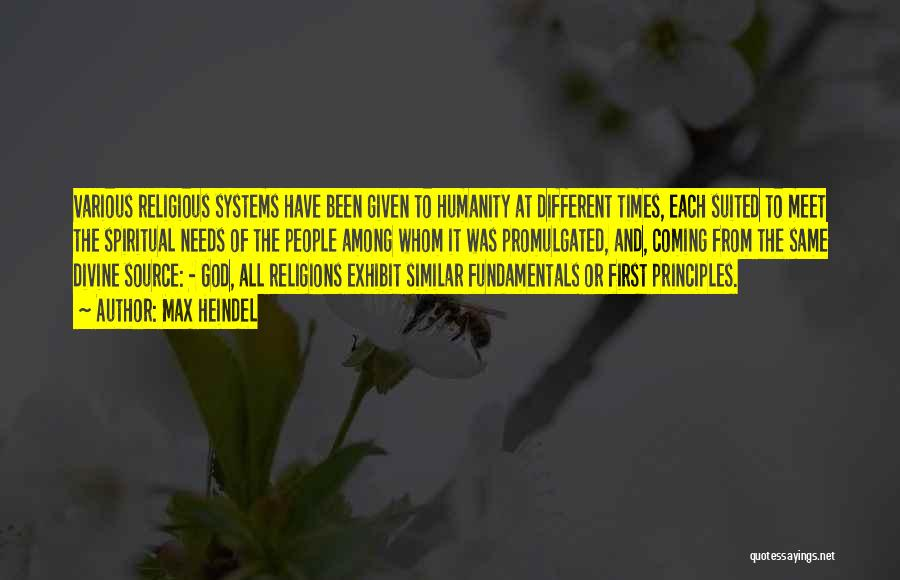 Spiritual Principles Quotes By Max Heindel