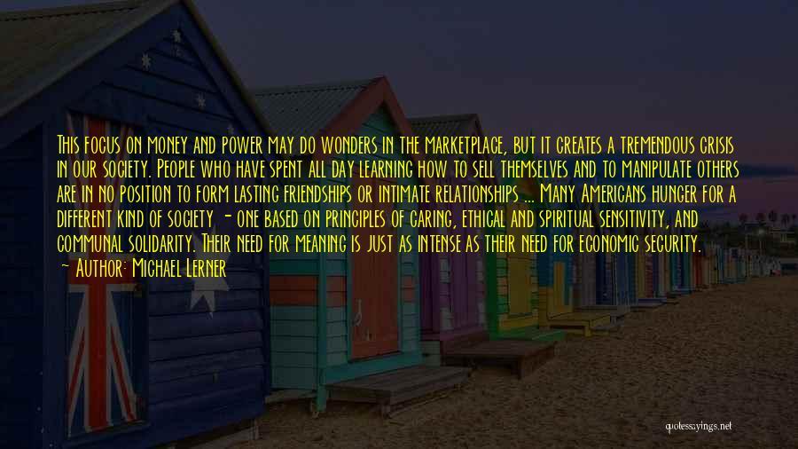 Spiritual Principles Quotes By Michael Lerner