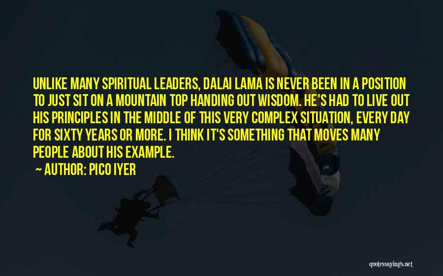 Spiritual Principles Quotes By Pico Iyer
