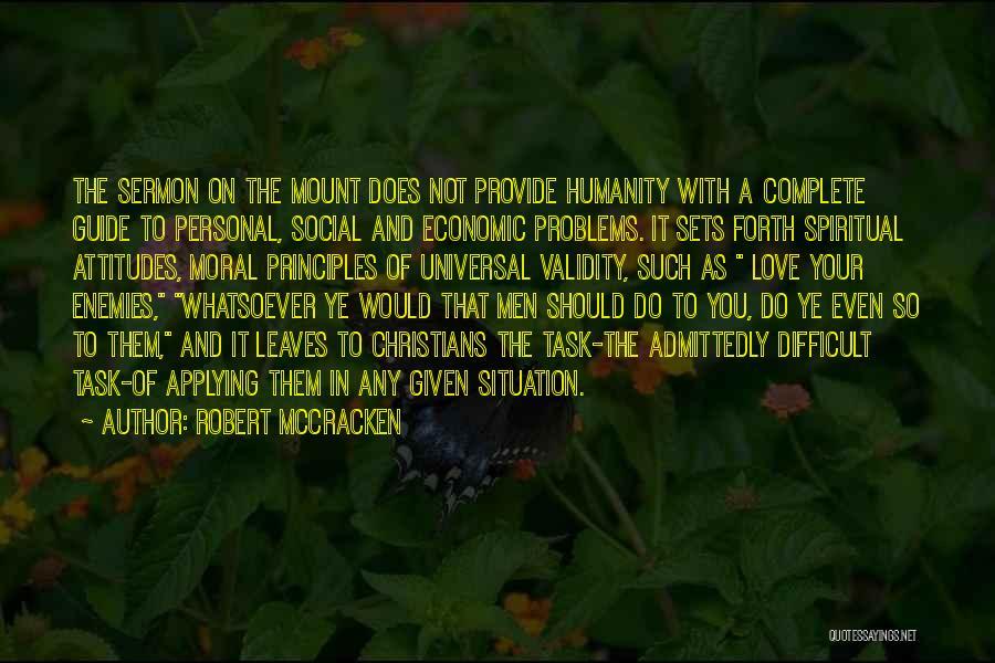 Spiritual Principles Quotes By Robert McCracken