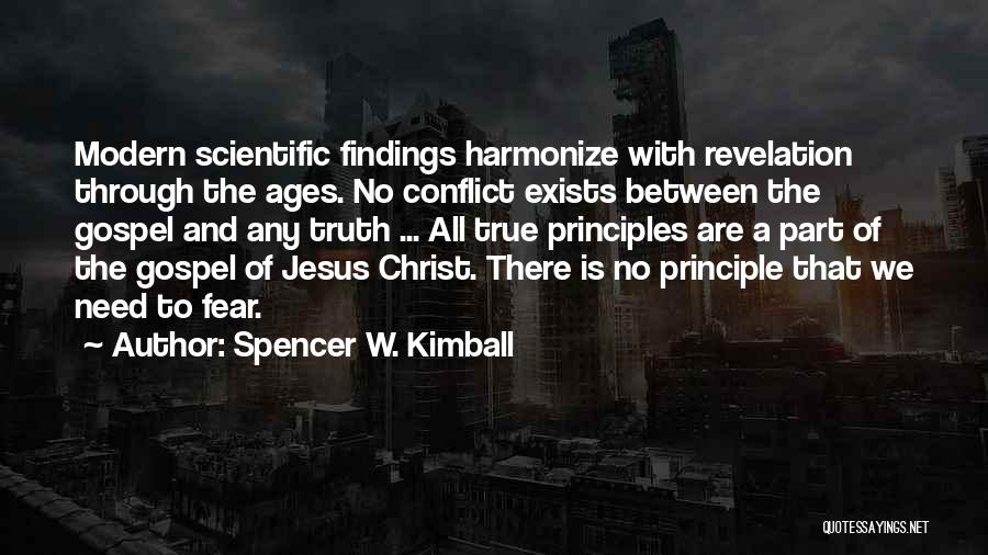 Spiritual Principles Quotes By Spencer W. Kimball