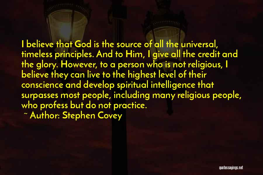 Spiritual Principles Quotes By Stephen Covey