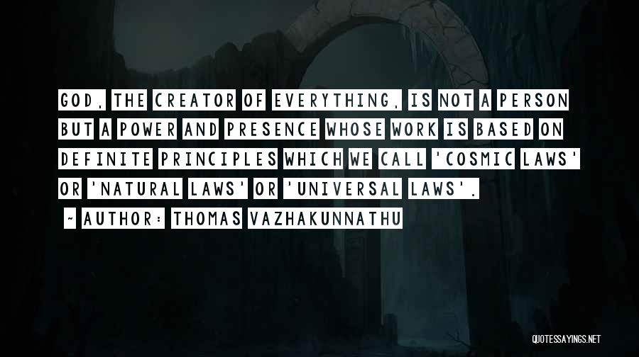 Spiritual Principles Quotes By Thomas Vazhakunnathu