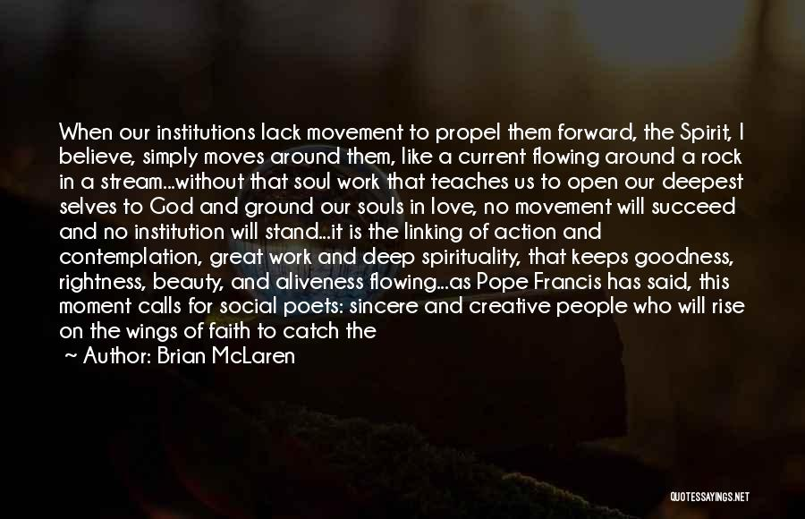 Spirituality And Religion Quotes By Brian McLaren