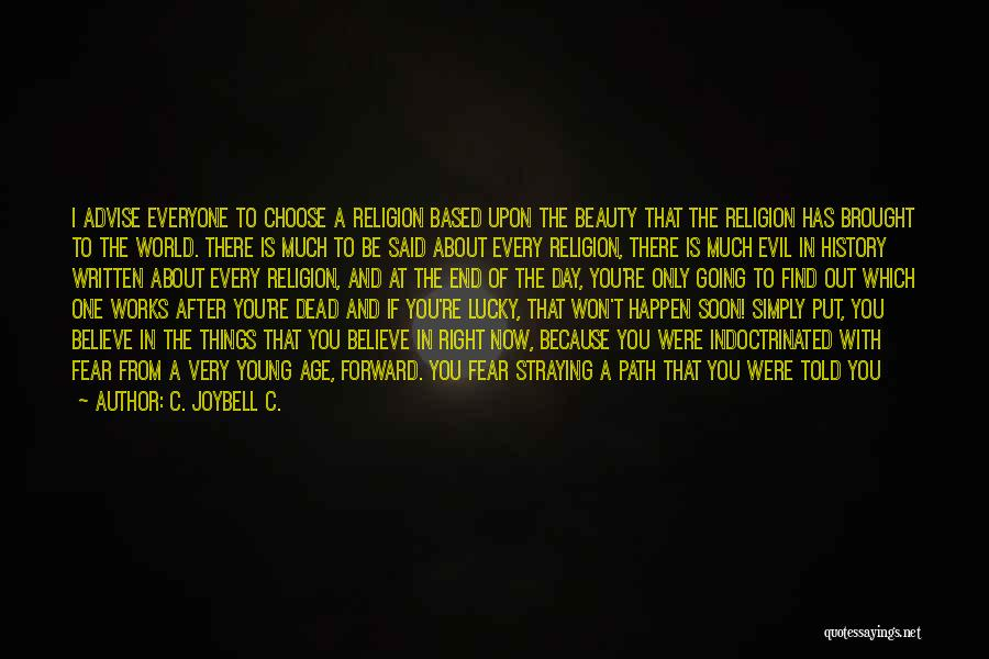 Spirituality And Religion Quotes By C. JoyBell C.