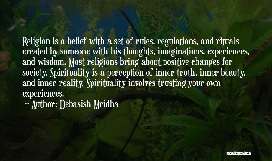 Spirituality And Religion Quotes By Debasish Mridha