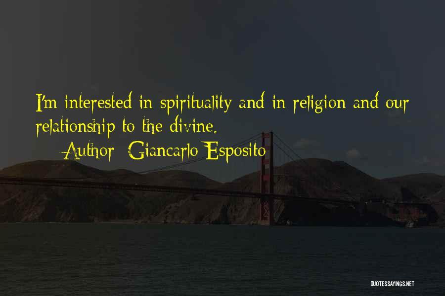 Spirituality And Religion Quotes By Giancarlo Esposito