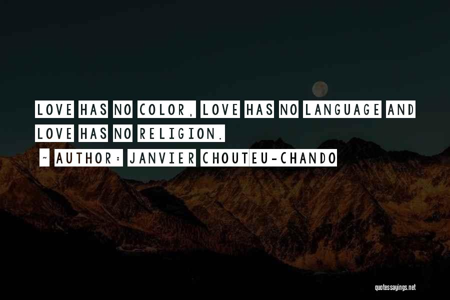 Spirituality And Religion Quotes By Janvier Chouteu-Chando