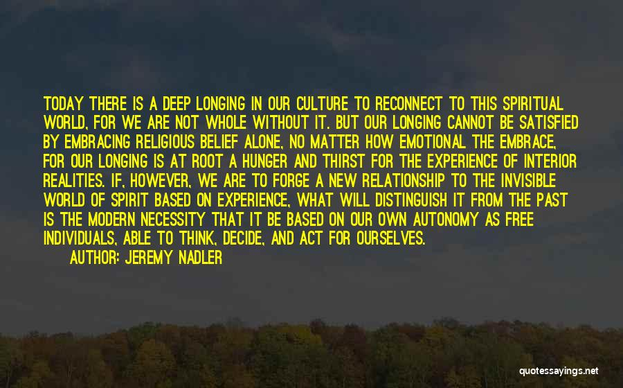Spirituality And Religion Quotes By Jeremy Nadler