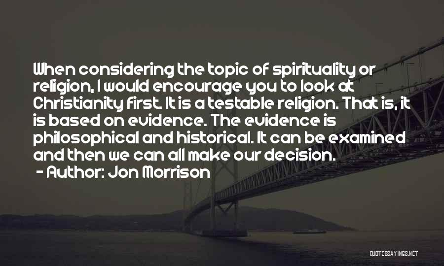 Spirituality And Religion Quotes By Jon Morrison