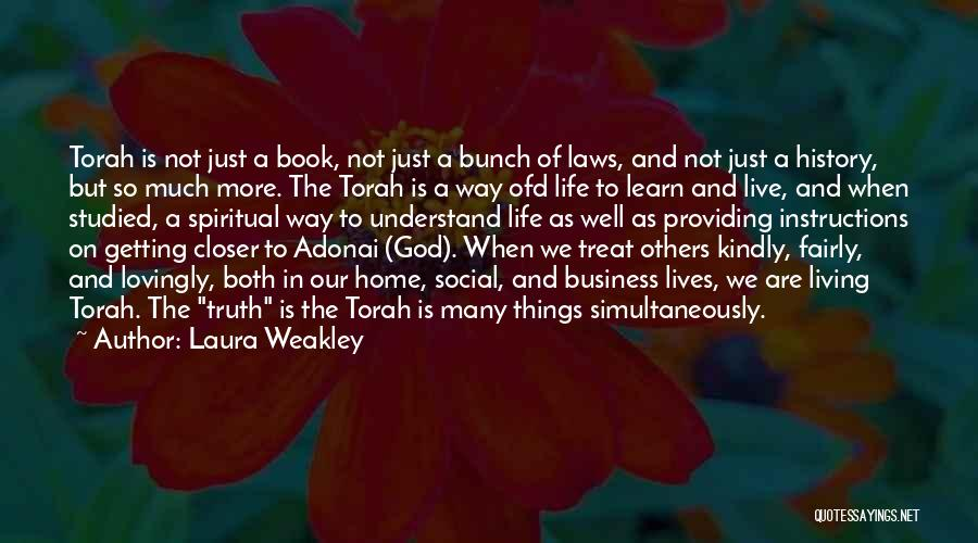 Spirituality And Religion Quotes By Laura Weakley