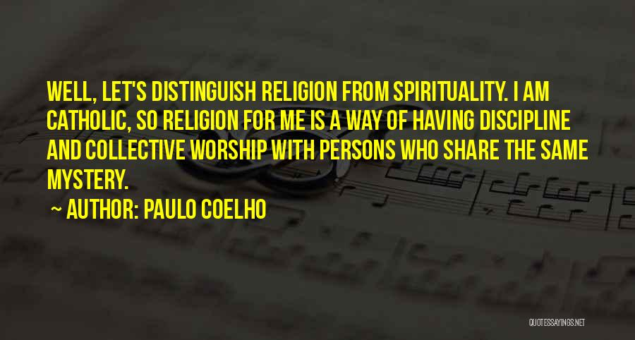 Spirituality And Religion Quotes By Paulo Coelho