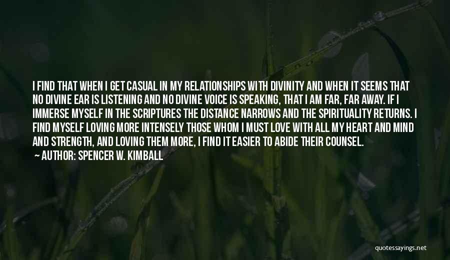 Spirituality And Religion Quotes By Spencer W. Kimball