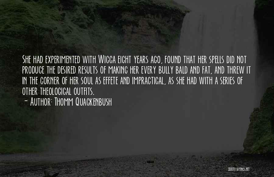 Spirituality And Religion Quotes By Thomm Quackenbush