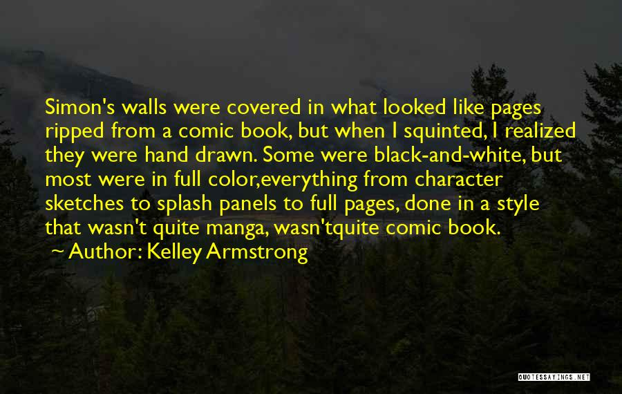 Splash Of Color Quotes By Kelley Armstrong