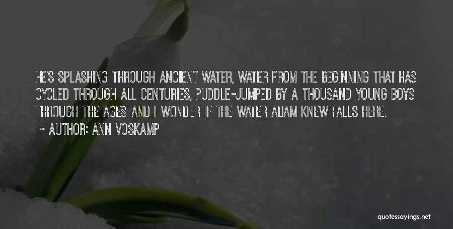 Splashing Water Quotes By Ann Voskamp