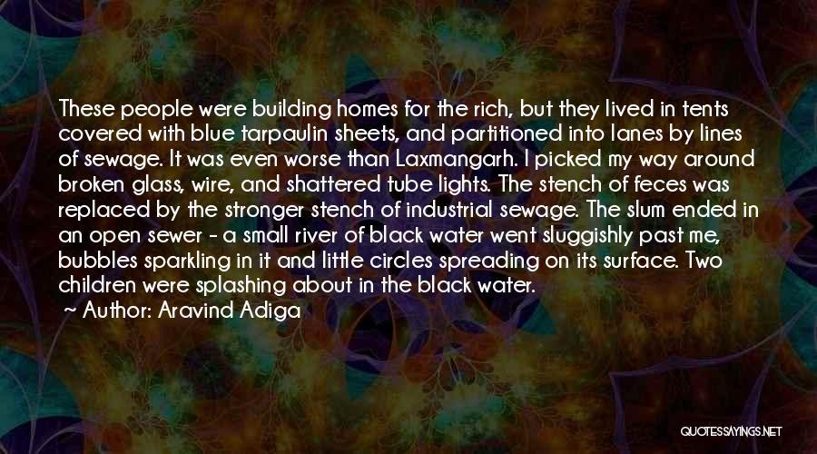 Splashing Water Quotes By Aravind Adiga