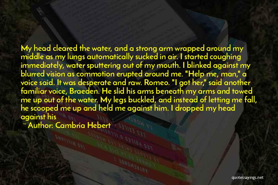 Splashing Water Quotes By Cambria Hebert