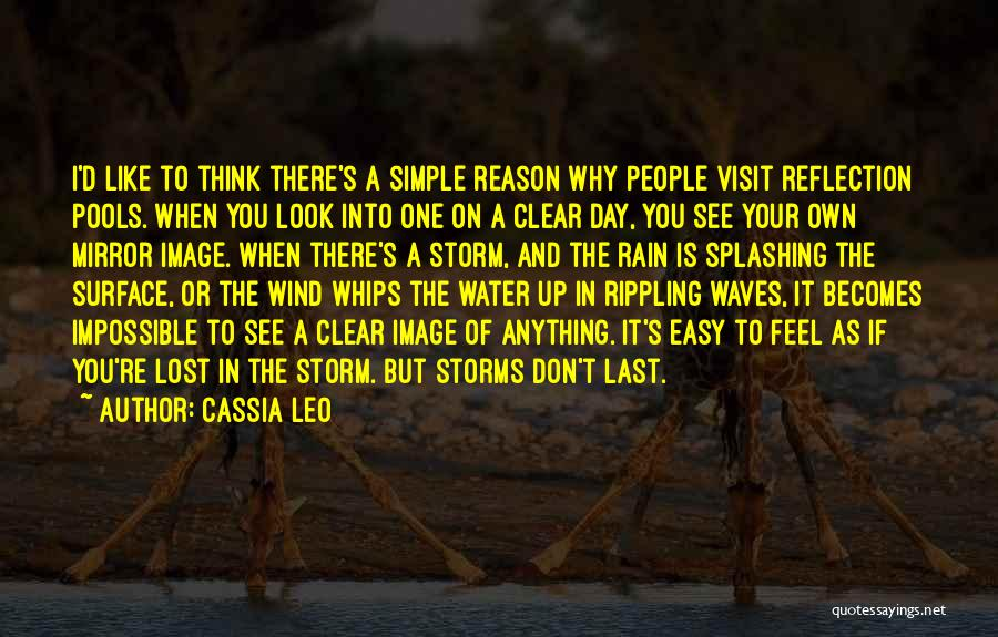Splashing Water Quotes By Cassia Leo