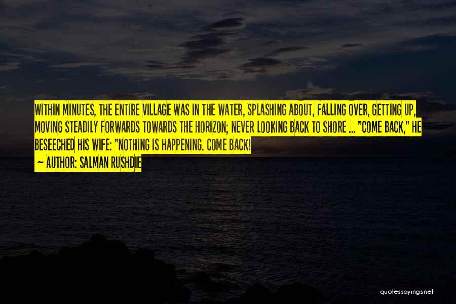 Splashing Water Quotes By Salman Rushdie