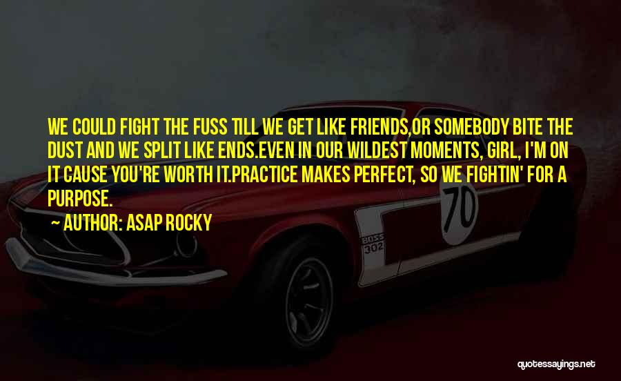 Split Ends Quotes By ASAP Rocky