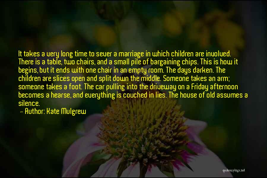 Split Ends Quotes By Kate Mulgrew