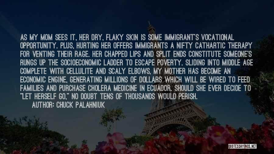 Split Families Quotes By Chuck Palahniuk