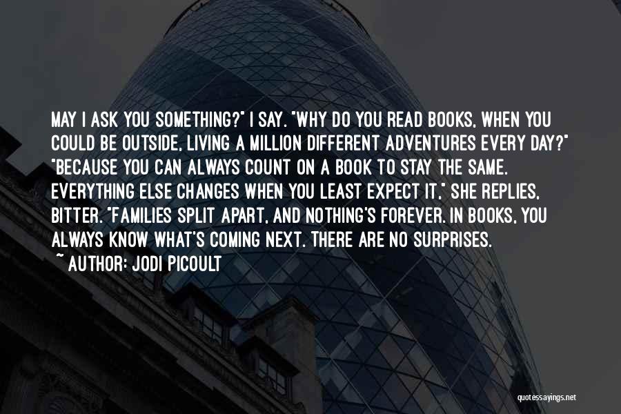 Split Families Quotes By Jodi Picoult