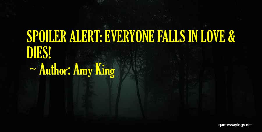 Spoiler Quotes By Amy King